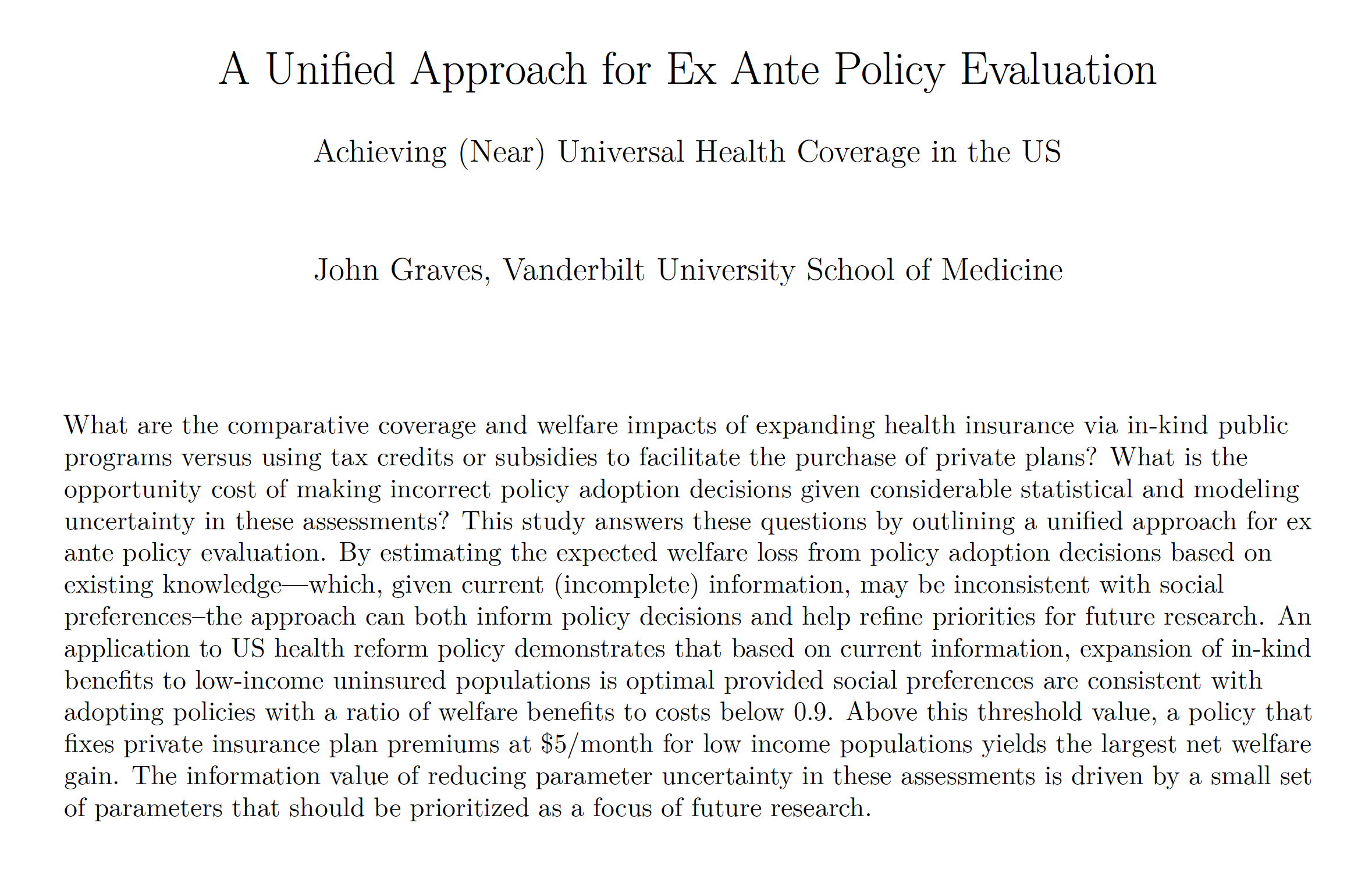 """Cover & abstract of a new working paper by John Graves, PhD, titled """"A Unified Approach for Ex Ante Policy Evaluation"""""""