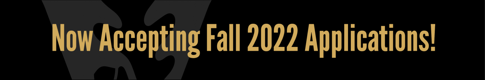 Now Accepting Fall 2022 Applications