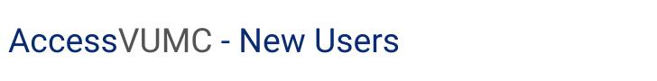 Access VUMC new user