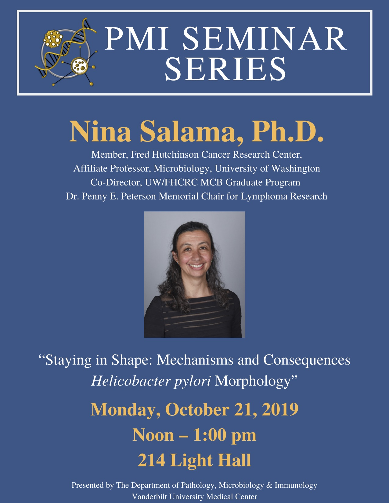 """PMI Seminar featuring Nina Salama, PhD: """"Staying in Shape: Mechanisms and Consequences Helicobacter pylori Morphology"""""""