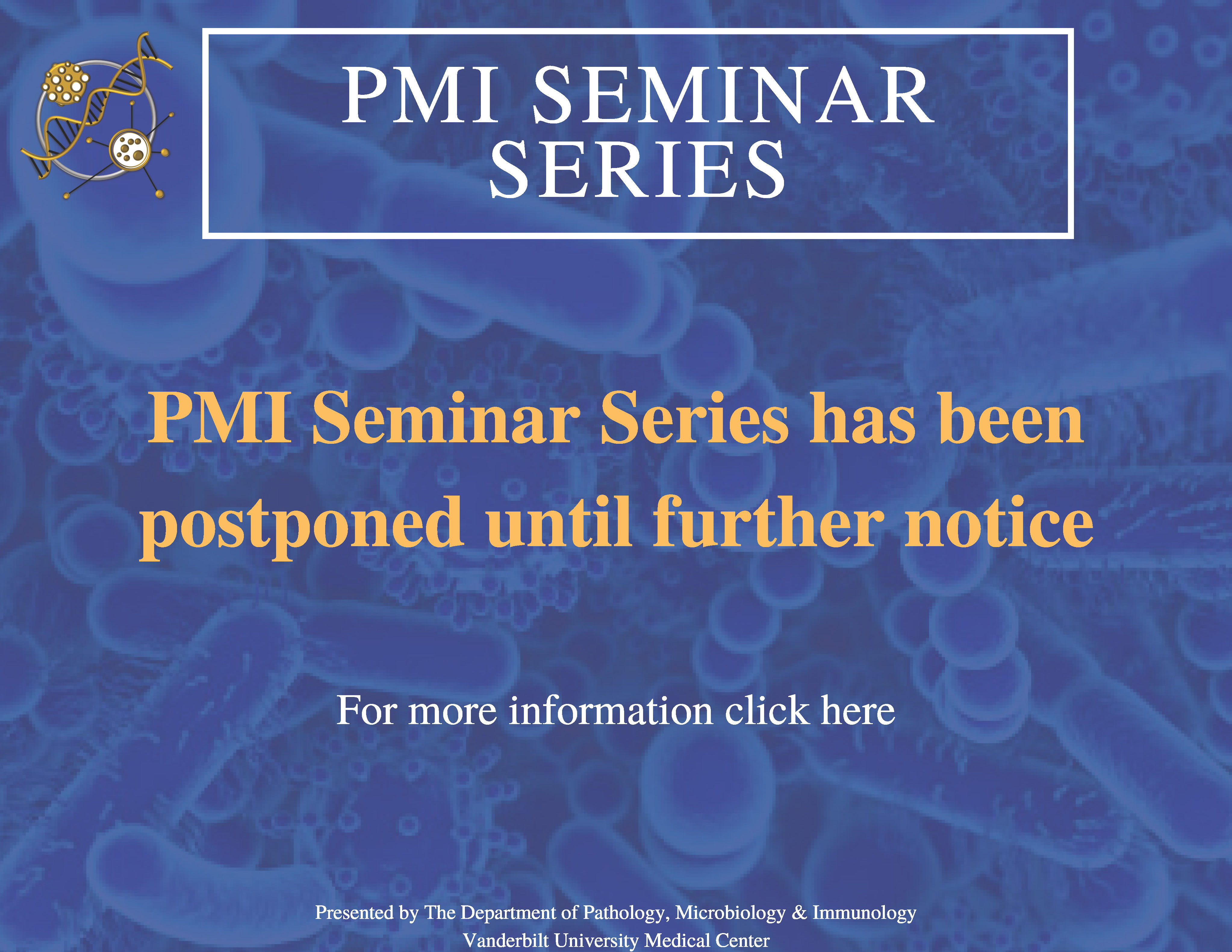 PMI Seminar Series has been canceled through April 30th. Click here for more information.