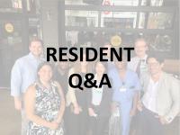 Resident Q&A