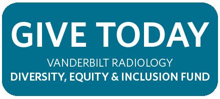 Vanderbilt Radiology Diversity, Equity and Inclusion Fund