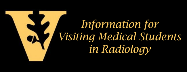 Information for Visiting Medical Students   Department of Radiology