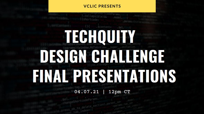 Techquity Final Presentations