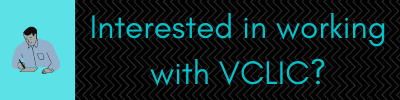 Interested in Working with VCLIC?