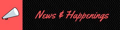News & Happenings