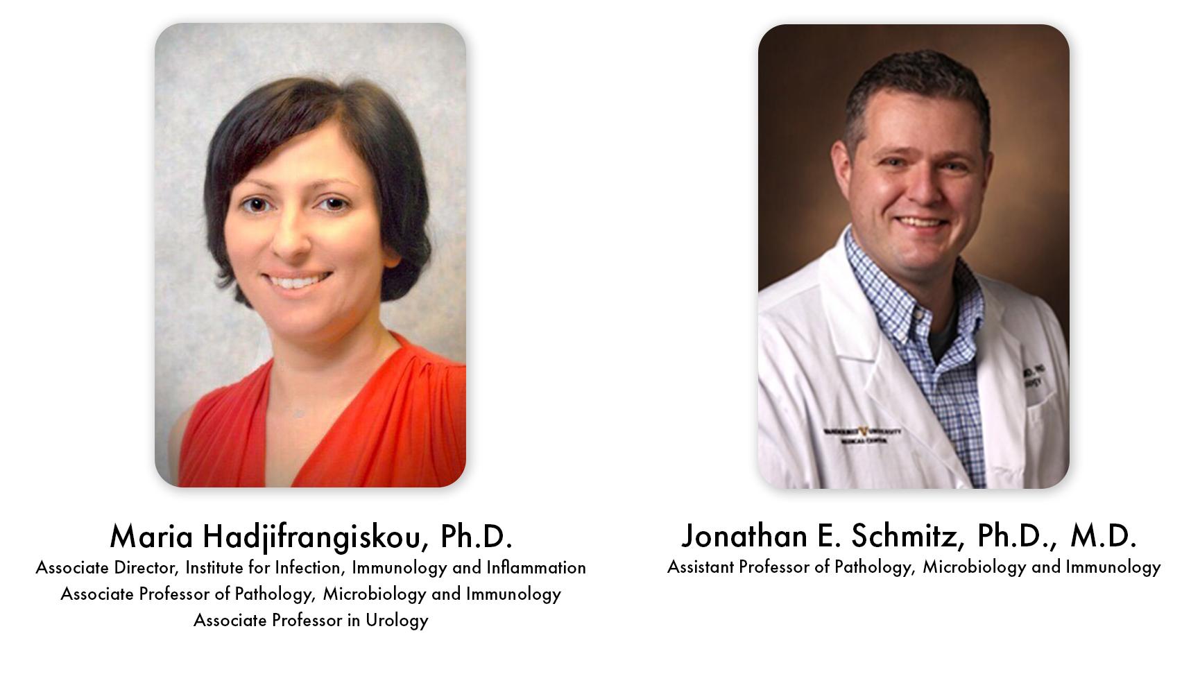 Drs. Maria Hadjifrangiskou and Jonathan Schmitz