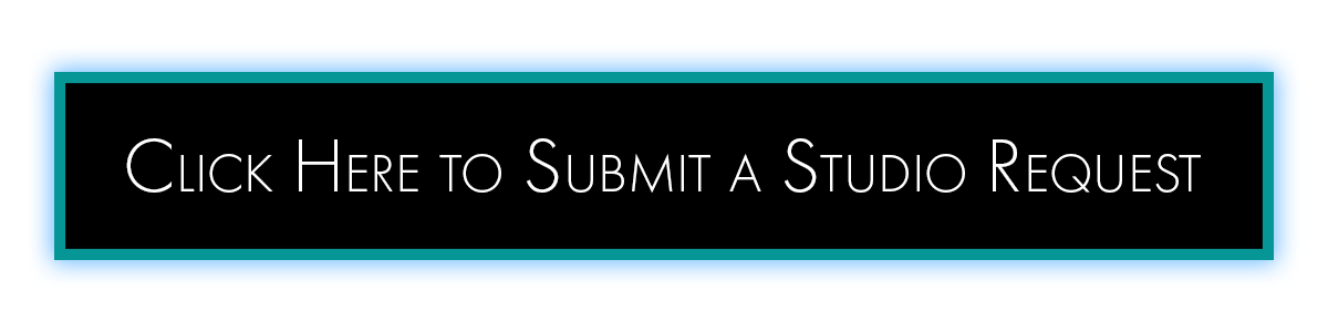 Click here to submit a studio request.
