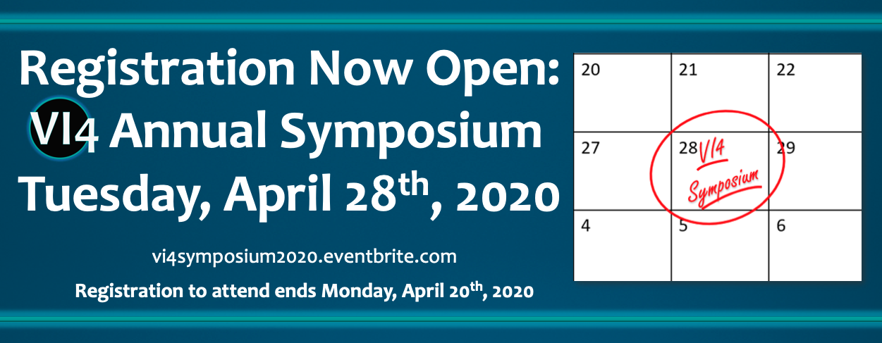 Registration for the Annual VI4 Symposium is now open!
