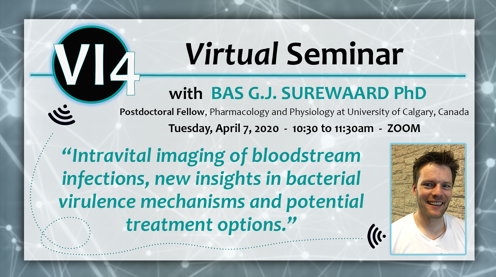 Virtual VI4 Seminar with Bas G.J. Surewaard, Ph.D. on April 7th on Zoom! See the VI4 newsletter for webinar info.
