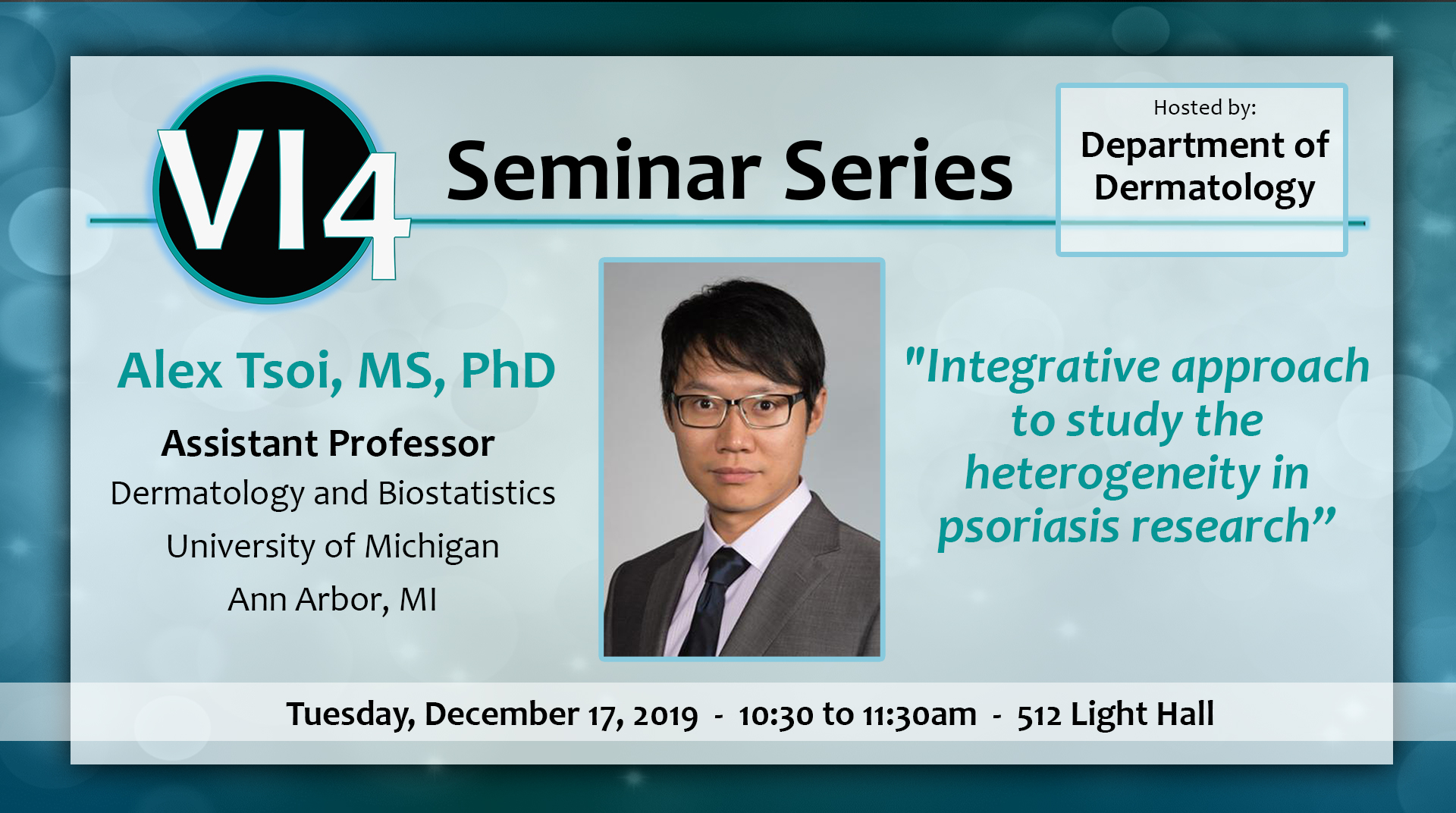 VI4 Seminar with Alex Tsoi, MS, PhD - 12/17