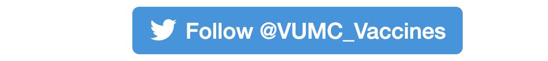 Follow @VUMC_Vaccines on Twitter!